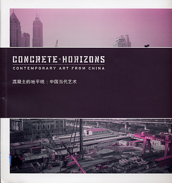 Concrete Horizons: Contemporary Art from China