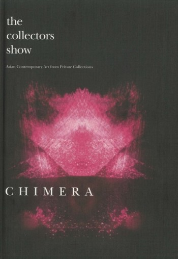 The Collectors Show: Asian Contemporary Art from Private Collections - Chimera