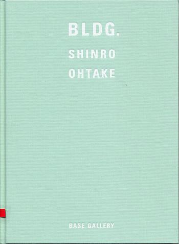 BLDG.: Shinro Ohtake
