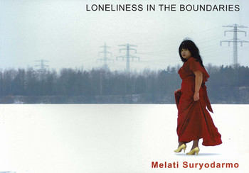 Loneliness in the Boundaries: Melati Suryodarmo