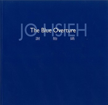 Jo Hsieh: The Blue Overture