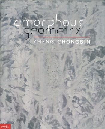 Zheng Chongbin: Amorphous Geometry