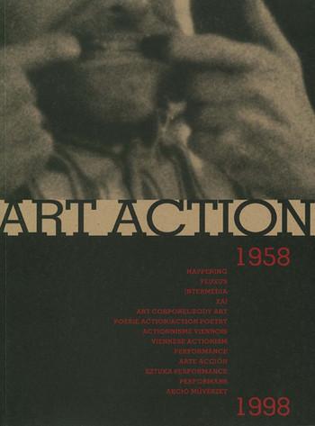 Art Action 1958-1998