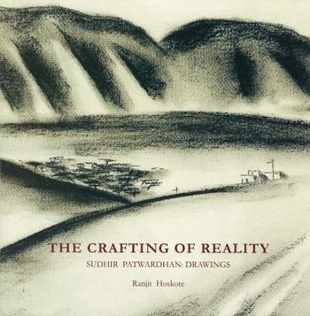 The Crafting of Reality: Sudhir Patwardhan: Drawings