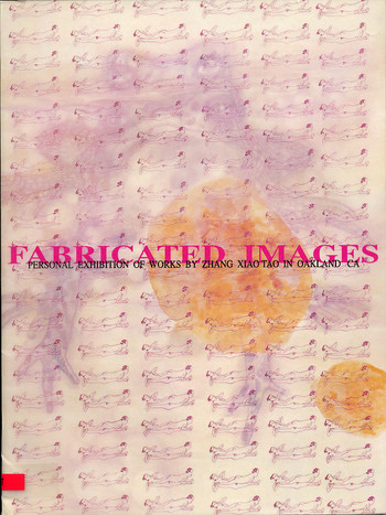 Fabricated Images: Personal Exhibition of Works by Zhang Xiaotao in Oakland CA