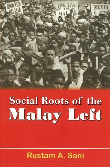 Social roots of the Malay Left: An Analysis of the Kesatuan Melayu Muda