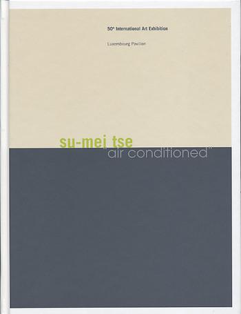 su-mei tse: 'air-conditioned' - 50th International Art Exhibition: Luxembourg Pavilion