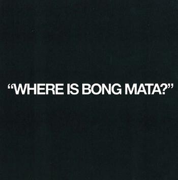 Where Is Bong Mata?