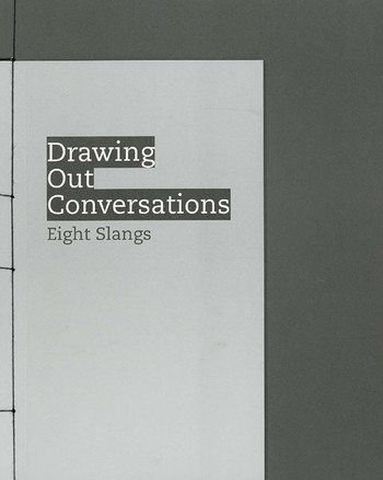 Drawing Out Conversations: Eight Slangs