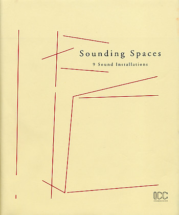 Sounding Spaces — 9 Sound Installations