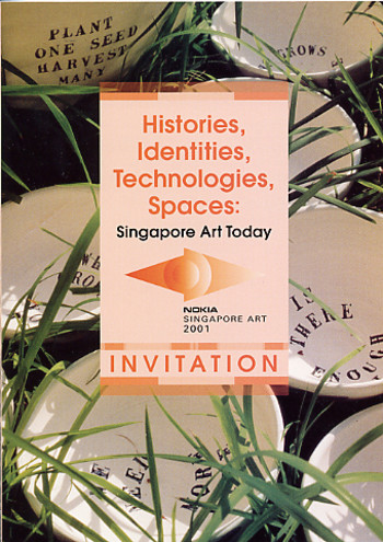 Histories, Identities, Technologies, Spaces: Singapoe Art Today