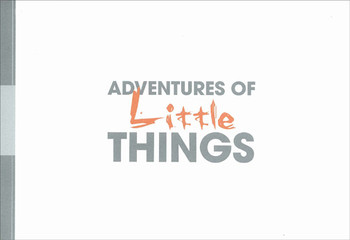 Adventures of Little Things