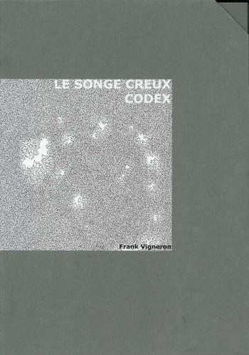 Le Songe Creux - Codex: Frank Vigneron