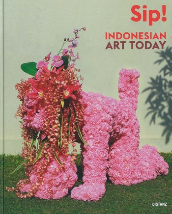 Sip! Indonesian Art Today