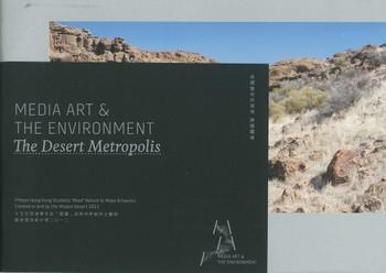 Media Art & The Environment: The Desert Metropolis