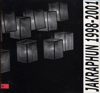 Jakraphun 1998-2001