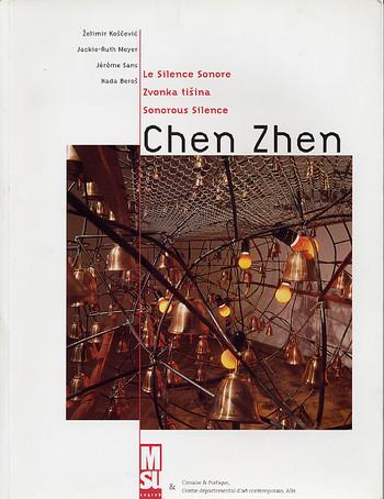 Chen Zhen: Sonorous Silence
