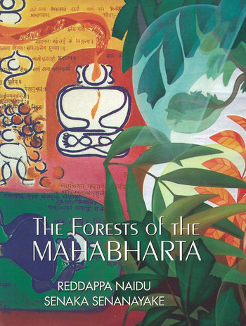 The Forests of the Mahabharta