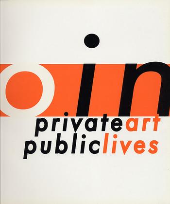 Zero In: Private Art; Public Lives
