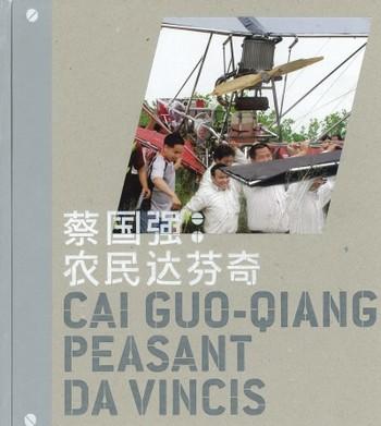 Cai Guo-Qiang: Peasant Da Vincis