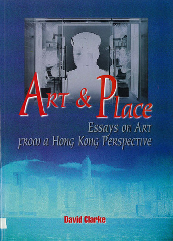 collection search art place essays on art from a hong kong  art place essays on art from a hong kong perspective