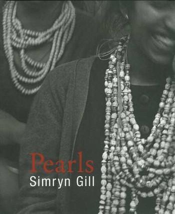 Simryn Gill: Pearls
