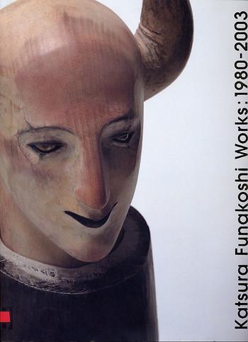 Katsura Funakoshi Works: 1980-2003