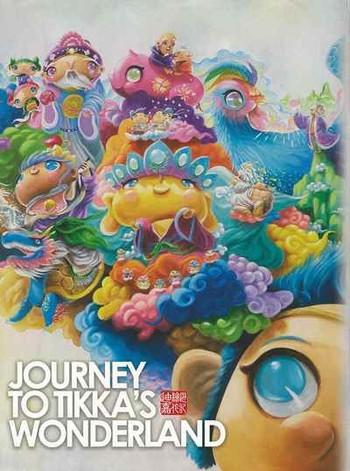 Journey to Tikka's Wonderland