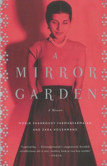 Mirror Garden: A Memoir