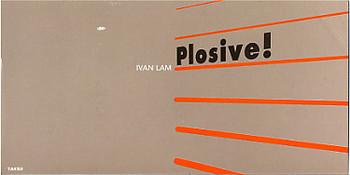 Ivan Lam: Plosive!