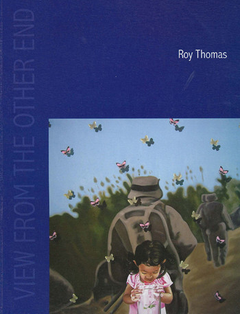 View From the Other End: Roy Thomas