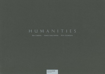 Humanities: Ben Cabrera, Ahmad Zakh Anwar & Putu Sutawijaya