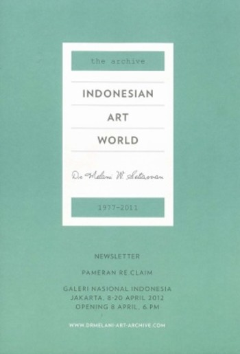 The Archive: Indonesian Art World 1977 - 2011