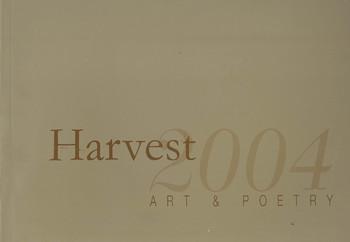 Harvest 2004: Art & Poetry