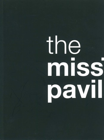 The Missing Pavilion