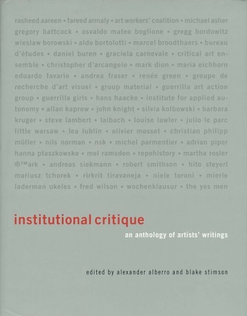 Institutional Critique: An Anthology of Artists' Writings