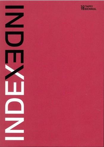 Taipei Biennial 2010 Index