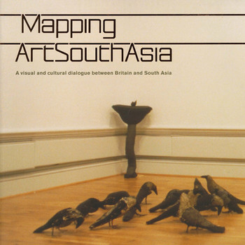 Mapping ArtSouthAsia: A Visual and Cultural Dialogue between Britain and South Asia
