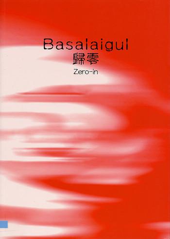 Basalaigul: Zero-in
