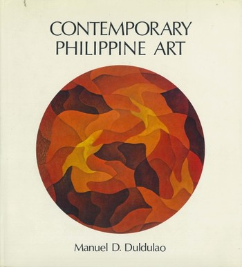 Contemporary Philippine Art: From the Fifties to the Seventies