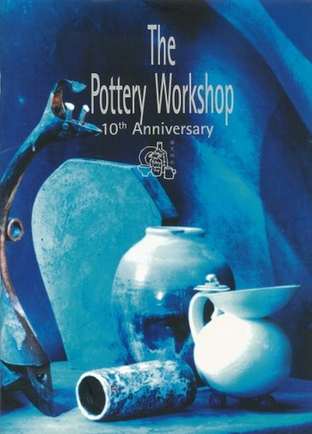 The Pottery Workshop: 10th Anniversary