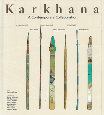 Karkhana: A Contemporary Collaboration