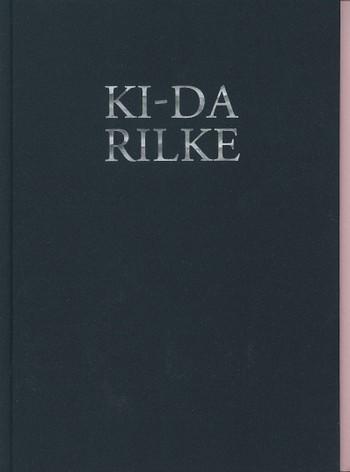 Sung Hwan Kim: Ki-da Rilke