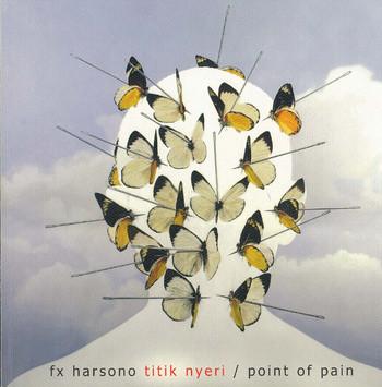 FX Harsono: Point of Pain