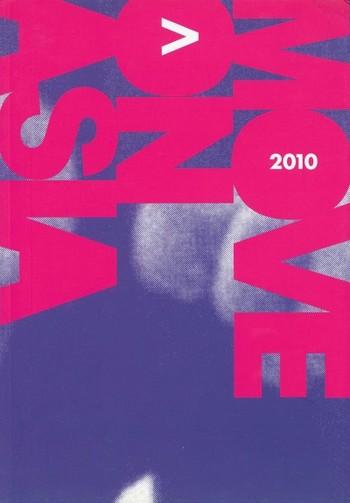 Move on Asia 2010: Single Channel Video Art Festival & Video Art Network Forum