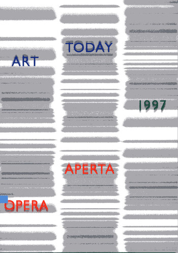 Art Today 1997: Opera Aperta