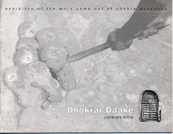 Dhokrar Daake: Exhibition of the Work That Came Out of Dhokra Workshop