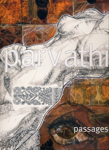Parvathi Passages: Drawings and Paintings by Parvathi Nayar from 1985 to 2003