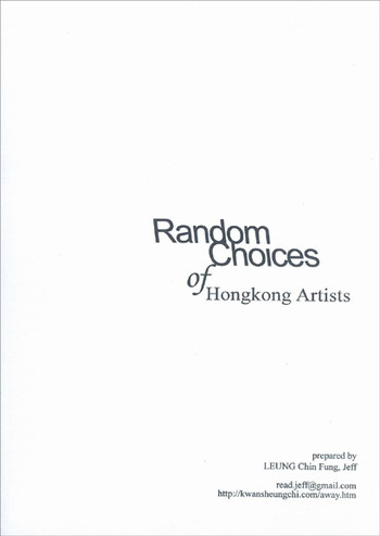 Random Choices of Hong Kong Artists