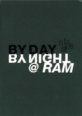 By Day By Night @ RAM
